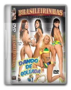 Download – Brasileirinhas – Dando de Goleada 2010 Baixar