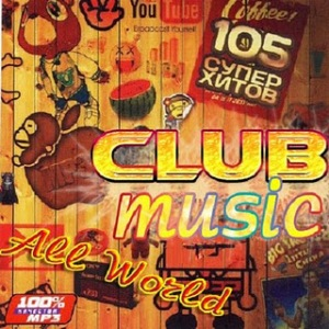 Download – Club Music All World 2011 Baixar